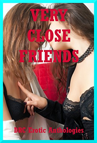 sex with a friend erotic stories girl on girl